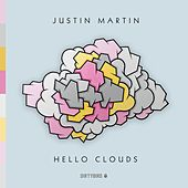 Play & Download Hello Clouds - EP by Justin Martin | Napster