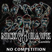 Play & Download No Competition by Nick Hawk | Napster