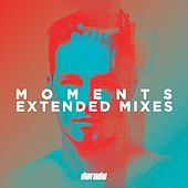 Play & Download Moments Extended Mixes by Various Artists | Napster