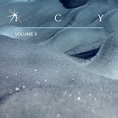 Play & Download Icy, Vol. 3 by Various Artists | Napster