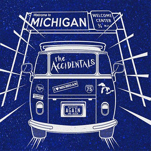 Play & Download Michigan and Again by The Accidentals | Napster