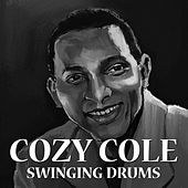 Play & Download Swinging Drums by Cozy Cole | Napster