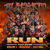 Run by Bukshot