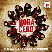 Play & Download Hora Cero by Berliner Philharmoniker | Napster