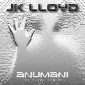 Anumani by JK Lloyd