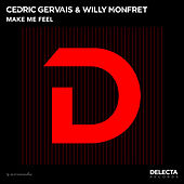 Play & Download Make Me Feel by Cedric Gervais | Napster