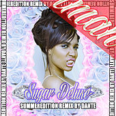 Play & Download Sugar Deluxe Summeredition (Dante Remix) by Iman | Napster