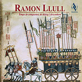Ramon Llull, temps de conquestes, de diàleg i desconhort von Various Artists