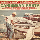 Play & Download Caribbean Party by Juan Serrano | Napster