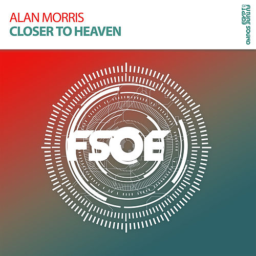 Play & Download Closer To Heaven by Alan Morris | Napster