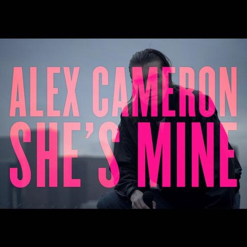 She's Mine by Alex Cameron