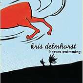 Play & Download Horses Swimming by Kris Delmhorst | Napster
