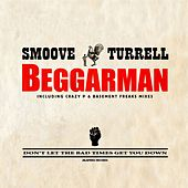 Beggarman by Smoove & Turrell
