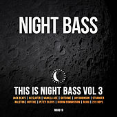 Play & Download This is Night Bass Vol 3 by Various Artists | Napster