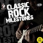 Classic Rock Milestones von Various Artists