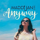 Play & Download Anyway by Maddi Jane   Napster