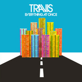 Play & Download Everything At Once by Travis | Napster