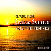 Play & Download Eivissa Sunrise 2016 the Remixes by Claudio Fiore | Napster