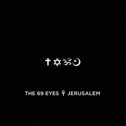 Play & Download Jerusalem by The 69 Eyes | Napster