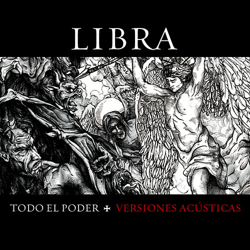 Play & Download Todo el Poder (Versiones Acústicas) by Libra | Napster