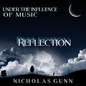 Play & Download Reflection, Under the Influence of Music by Nicholas Gunn | Napster