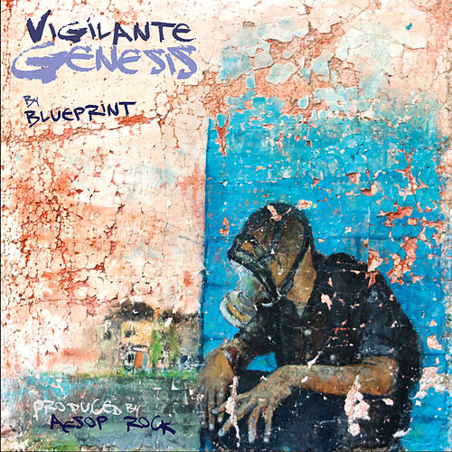 Play & Download Vigilante Justice by Blueprint | Napster