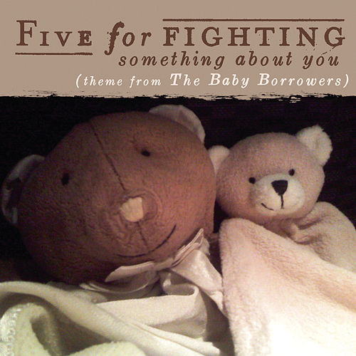 Play & Download Something About You by Five for Fighting | Napster