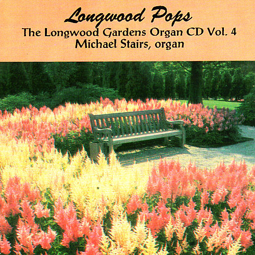 Play & Download Longwood Pops by Michael Stairs | Napster