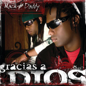 Play & Download Gracias A Dios - EP by Mach & Daddy | Napster