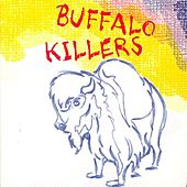 Play & Download Buffalo Killers by Buffalo Killers | Napster