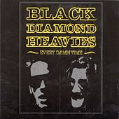 Every Damn Time by Black Diamond Heavies