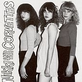 Nikki and the Corvettes by Nikki and the Corvettes