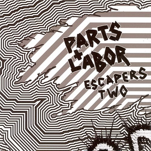 Play & Download Escapers 2: Grind Pop by Parts and Labor | Napster
