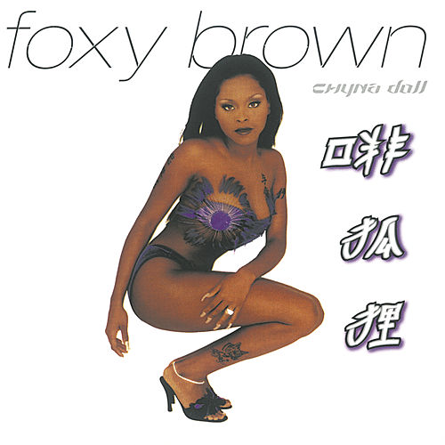 Play & Download Chyna Doll by Foxy Brown | Napster