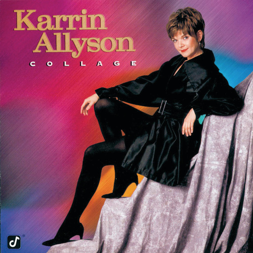 Play & Download Collage by Karrin Allyson | Napster