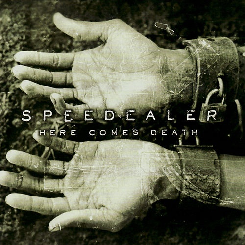 Here Comes Death by Speedealer