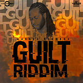 Guilt Riddim von Various Artists