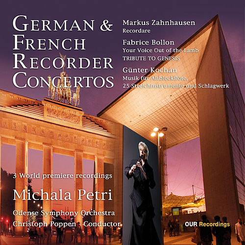 German & French Recorder Concertos von Michala Petri