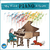 Play & Download My First Piano Album by Various Artists | Napster
