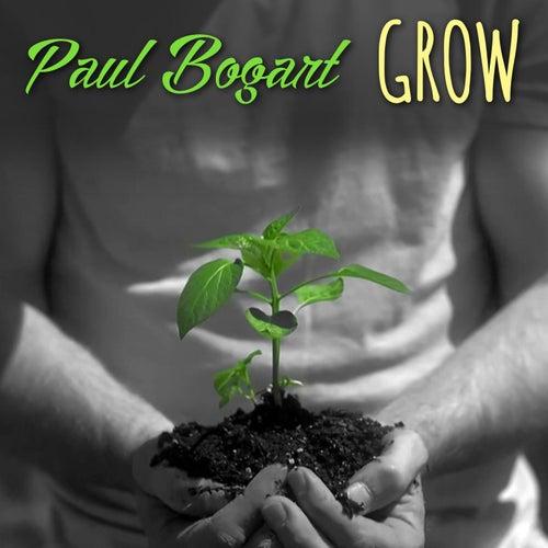 Grow by Paul Bogart