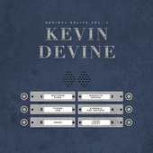 Play & Download Devinyl Splits Vol. 1 (Kevin Devine Presents) by Various Artists | Napster