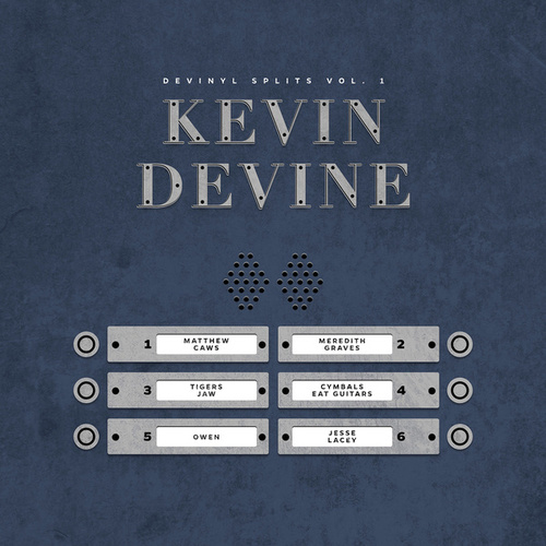 Devinyl Splits Vol. 1 (Kevin Devine Presents) by Various Artists