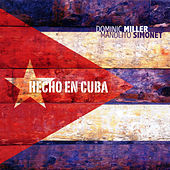 Play & Download Hecho En Cuba by Dominic Miller | Napster