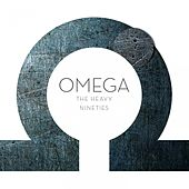 Play & Download The Heavy Nineties by Omega | Napster