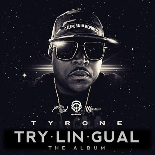 Play & Download Trylingual by Tyrone | Napster