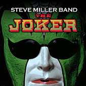 Play & Download The Joker by Steve Miller Band | Napster