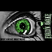 Play & Download Wide Awake Nightmare by Evalyn Awake | Napster