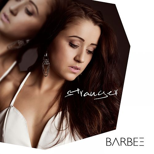 Play & Download Stranger by Barbee | Napster