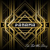 Play & Download The Fat Mo Story by Panama | Napster