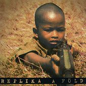 Play & Download A Föld by Replika | Napster